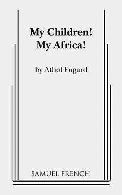 My Children! My Africa! Cover Image
