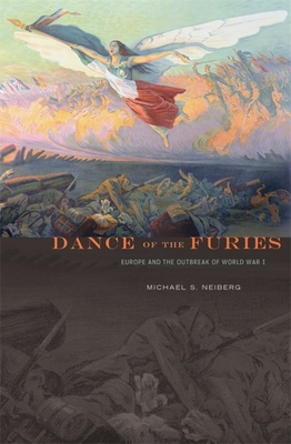 Dance of the Furies: Europe and the Outbreak of World War I Cover Image