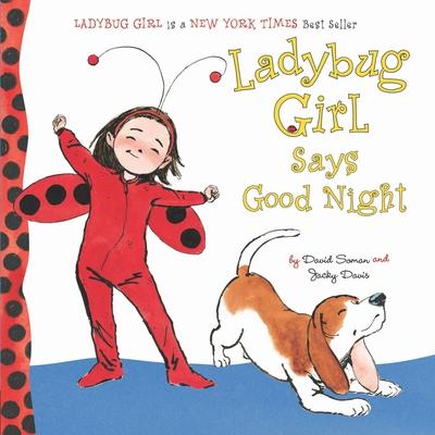 Ladybug Girl Says Good Night Cover Image
