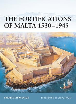 The Fortifications of Malta 1530-1945 Cover