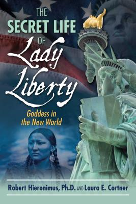 Cover for The Secret Life of Lady Liberty