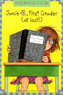 Junie B., First Grader (at last!) Cover Image