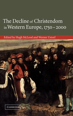 The Decline of Christendom in Western Europe, 1750 2000 Cover
