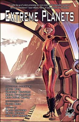 Extreme Planets: A Science Fiction Anthology of Alien Worlds Cover Image
