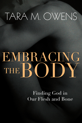 Cover for Embracing the Body