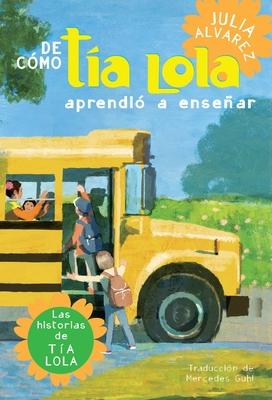 de Como Tia Lola Aprendio a Ensenar Cover