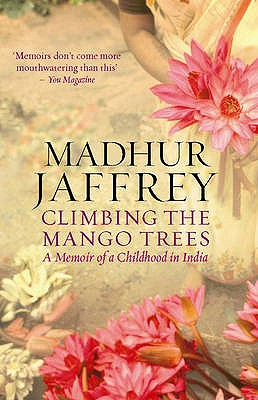 Climbing the Mango Trees: A Memoir of a Childhood in India Cover Image