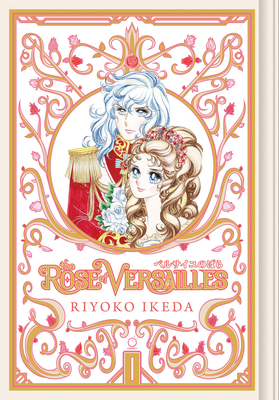The Rose of Versailles Volume 1 Cover Image