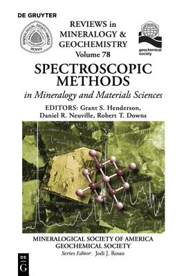 Spectroscopic Methods in Mineralogy and Material Sciences (Reviews in Mineralogy & Geochemistry #78) Cover Image