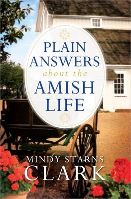 Plain Answers about the Amish Life Cover