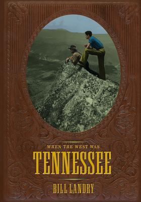 When The West Was Tennessee Cover Image