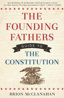 The Founding Fathers' Guide to the Constitution Cover