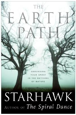 The Earth Path: Grounding Your Spirit in the Rhythms of Nature Cover Image