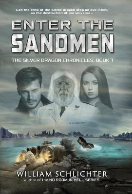 Cover for Enter The Sandmen (Silver Dragon Chronicles #1)
