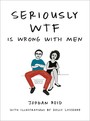 Seriously WTF is Wrong with Men cover
