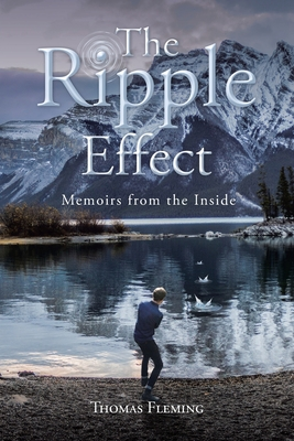 The Ripple Effect: Memoirs from the Inside Cover Image