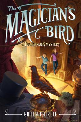The Magician's Bird (Tuckernuck Mysteries #2) Cover Image