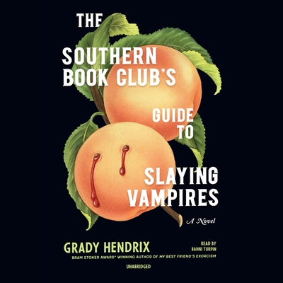 The Southern Book Club's Guide to Slaying Vampires Lib/E Cover Image