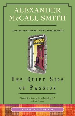 The Quiet Side of Passion: An Isabel Dalhousie Novel (12) (Isabel Dalhousie Series #12) Cover Image