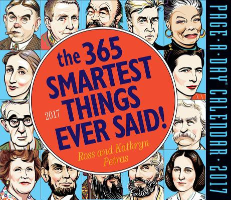 Cover for The 365 Smartest Things Ever Said! Page-A-Day Calendar 2017