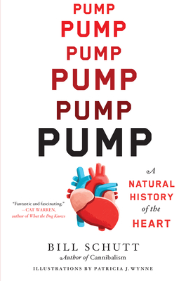 Pump: A Natural History of the Heart Cover Image