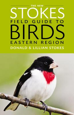 The New Stokes Field Guide to Birds: Eastern Region Cover Image