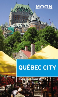 Moon Québec City (Travel Guide) Cover Image