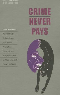 Crime Never Pays: Short Stories (Oxford Bookworms Collection) Cover Image
