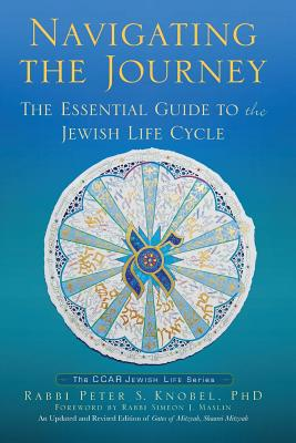 Navigating the Journey: The Essential Guide to the Jewish Life Cycle Cover Image