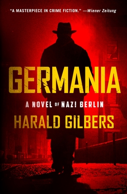 Germania: A Novel of Nazi Berlin Cover Image