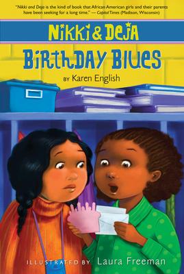Nikki and Deja: Birthday Blues: Nikki and Deja, Book Two Cover Image