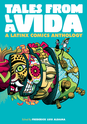Tales from la Vida: A Latinx Comics Anthology (Latinographix) Cover Image