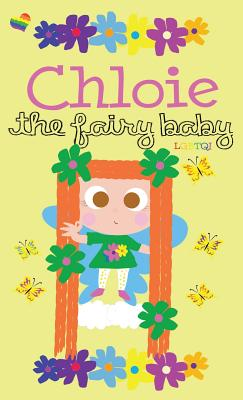 Chloie the Fairy Baby - Hardcover Cover Image
