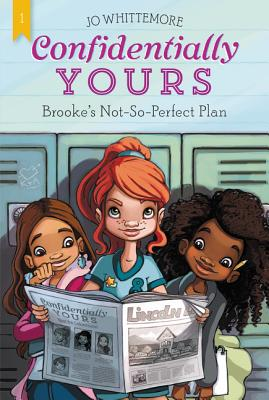 Confidentially Yours #1: Brooke's Not-So-Perfect Plan Cover Image