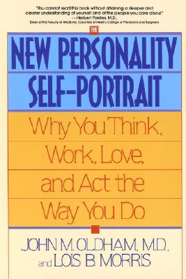 The New Personality Self-Portrait: Why You Think, Work, Love and Act the Way You Do Cover Image
