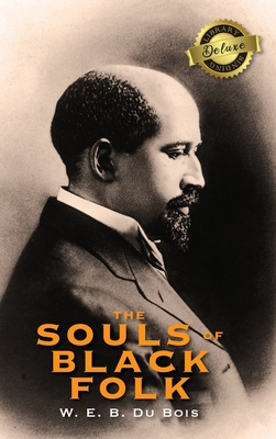 The Souls of Black Folk (Deluxe Library Binding) Cover Image