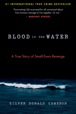 Blood in the Water: A True Story of Small-Town Revenge Cover Image