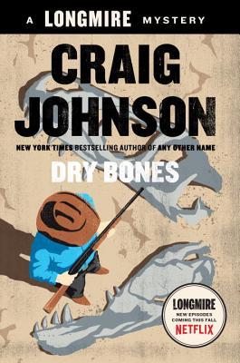 Dry Bones: A Walt Longmire Mystery (A Longmire Mystery) Cover Image