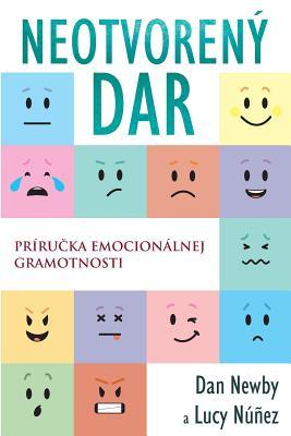 Neotvorený Dar: Príručka emocionálnej gramotnosti Cover Image