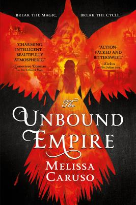 The Unbound Empire (Swords and Fire #3) Cover Image