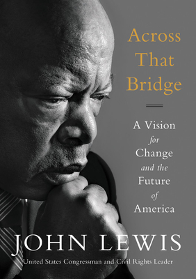 Across That Bridge: A Vision for Change and the Future of America Cover Image