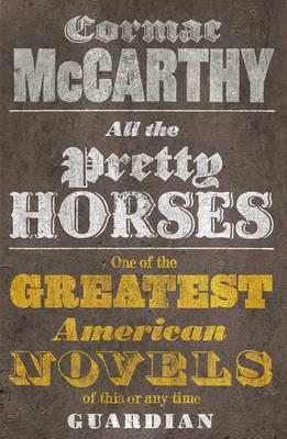 All the Pretty Horses. Cormac McCarthy Cover Image