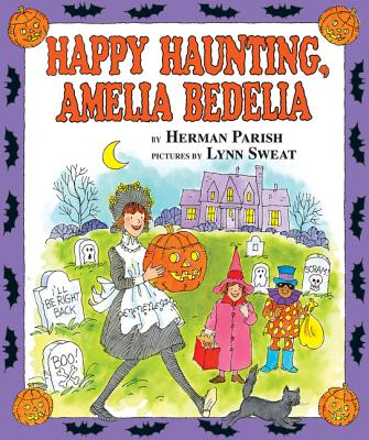 Happy Haunting, Amelia Bedelia Cover