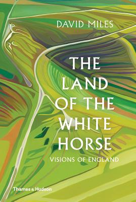 The Land of the White Horse: Visions of England Cover Image