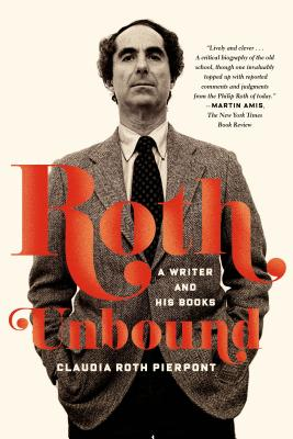 Roth Unbound: A Writer and His Books Cover Image