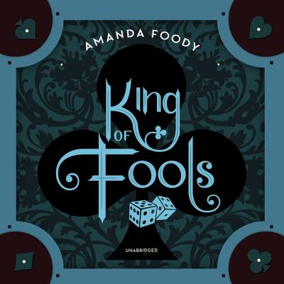 King of Fools Lib/E Cover Image