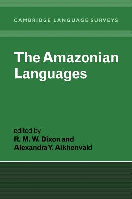 The Amazonian Languages (Cambridge Language Surveys) Cover Image