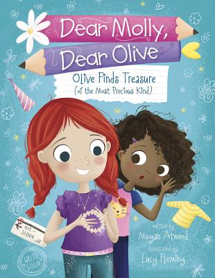 Olive Finds Treasure (of the Most Precious Kind) (Dear Molly) Cover Image