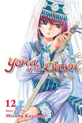 Yona of the Dawn, Vol. 12 Cover Image