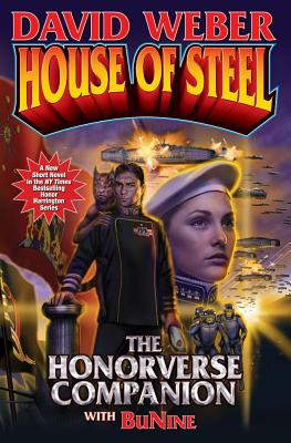 House of Steel: The Honorverse Companion Cover Image